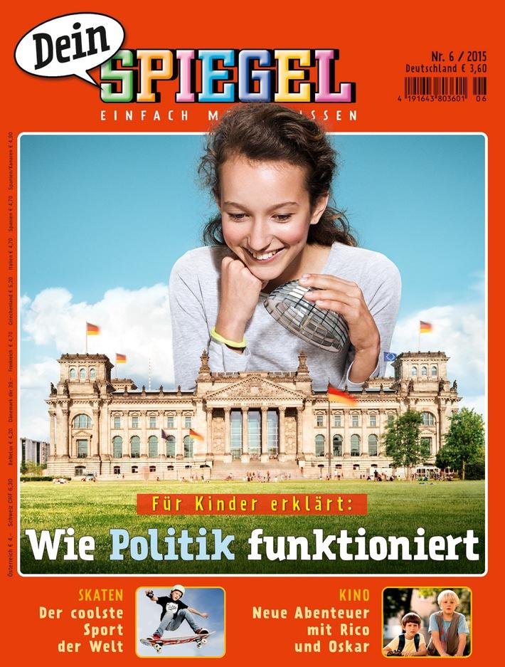 """in """"Dein SPIEGEL"""": """"Für Kinder erklärt: Wie Politik funktioniert"""" / Neue Ausgabe 6/2015 erscheint am Dienstag, 19. Mai 2015 (FOTO)"""