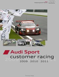 Audi-Sport-customer-racing-2009-2010-2011-3 in Der Audi R8 LMS als Lektüre